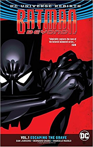 Comic Book Review – Batman Beyond Rebirth Volume 1