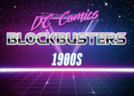dc summer blockbusters 1980s